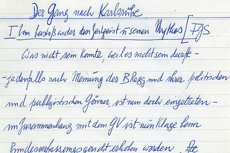 Handschriftliches Manuskript von Franz Josef Strauß für einen Leitartikel im Bayernkurier anlässlich der Verfassungsklage Bayerns gegen den Grundvertrag vor dem Bundesverfassungsgericht 1973