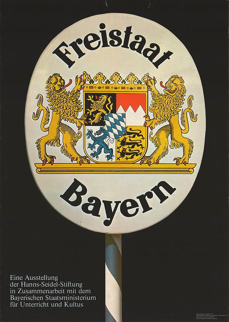 """Ausstellungsplakat """"Freistaat Bayern"""""""