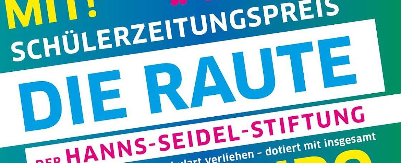 Bunte Schriftzüge mit Silhuetten tanzernder Menschen: Die Raute,  Schülerzeitungspreis 5000 Euro dotiert, Mach Mit