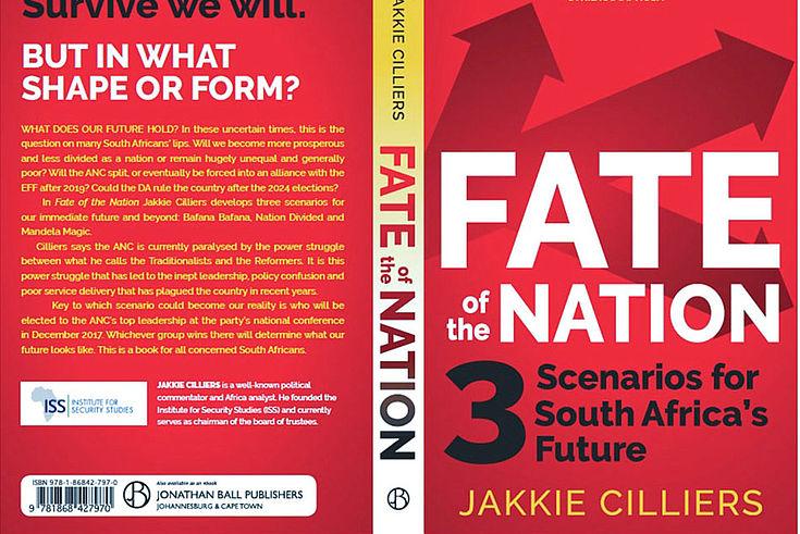 """""""Umschlag des neuen Buches von Jakkie Cilliers: """"Schicksal der Nation: Drei Szenarien für die Zukunft Südafrikas"""" von Jakkie Cilliers"""