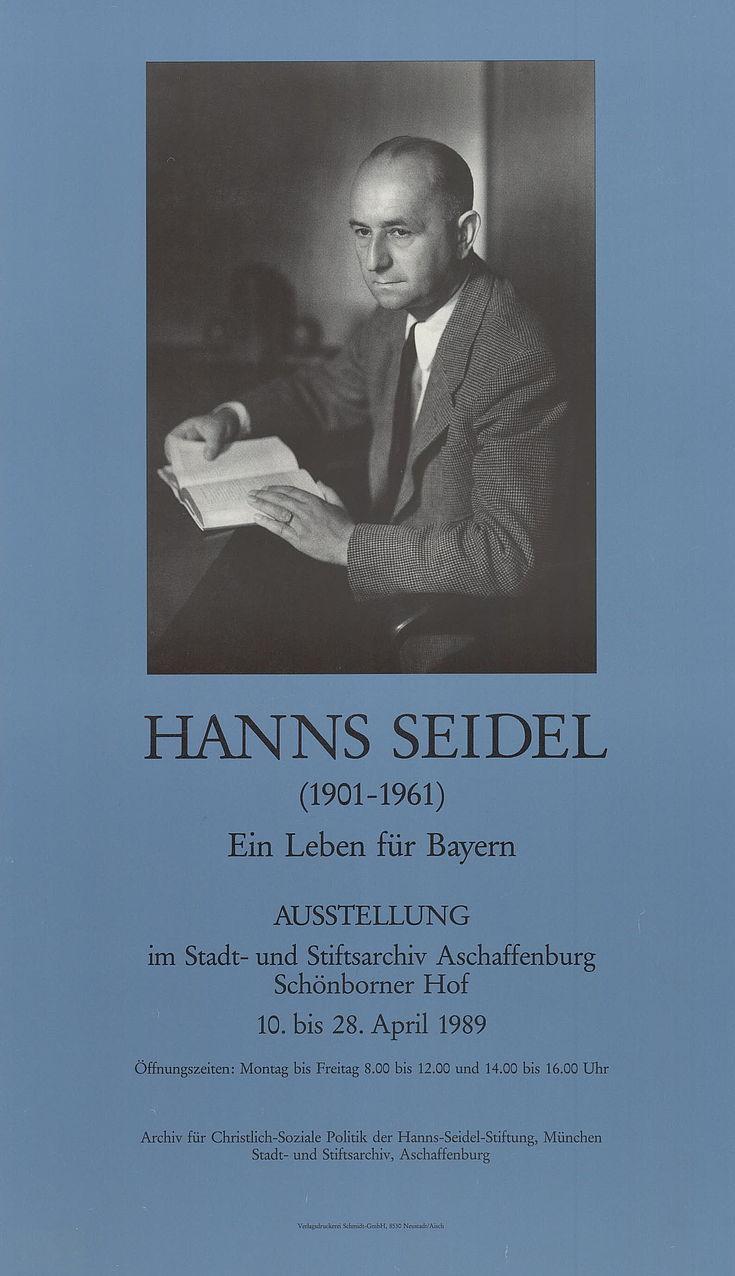 """Plakat zur Wechselausstellung """"Hanns Seidel - Ein Leben für Bayern"""""""