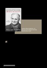 Aktuelles Buch: Der Reformer Gorbatschow und sein Verhältnis zu Russland