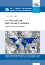 Regionale Mächte und Regionale Abkommen