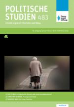 """Politische Studien 483 im Fokus """"Alt, krank, einsam? Zukunftsaufgabe Pflege"""""""