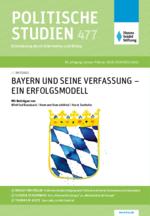 """Politische Studien 477 im Fokus """"Bayern und seine Verfassung - ein Erfolgsmodell"""""""