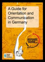 Refugee Guide (Englisch): Eine Orientierungshilfe für das Leben in Deutschland
