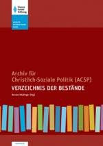 Archiv für Christlich-Soziale Politik (ACSP)