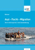 Glossar: Asyl - Flucht - Migration